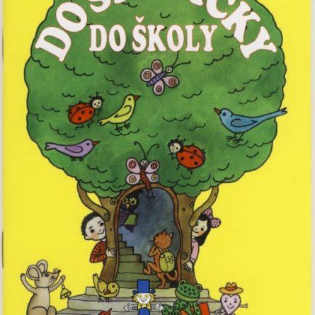 do-skolicky-do-skoly-kolektiv-29330