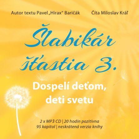 slabikar-stastia-3.-dospeli-detom-deti-svetu-audiokniha-pavel-hi-65338
