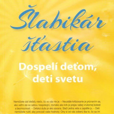 slabikar-stastia-3.-dospeli-detom-deti-svetu-pavel-hirax-baricak-59212