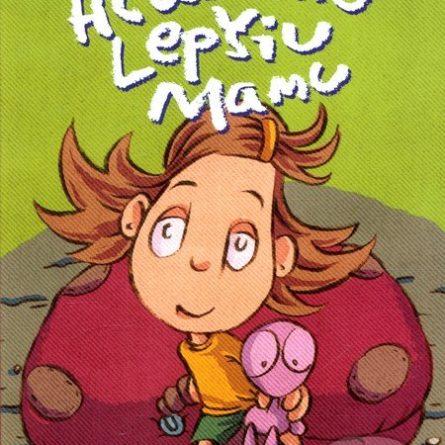 Gabriela Futová Hľadám lepšiu mamu - knihy pre 6-10 ročné deti