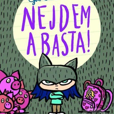 Gabriela Futová Nejdem a basta! - knihy pre 6-10 ročné deti