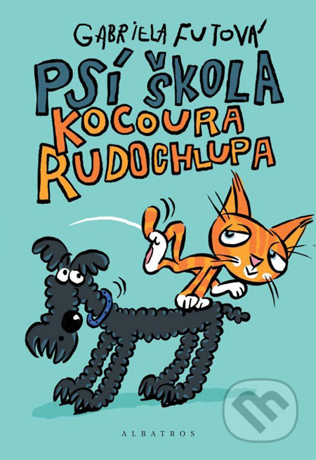 Gabriela Futová Psí škola kocoura Rudochlupa – knihy pre 6-10 ročné deti