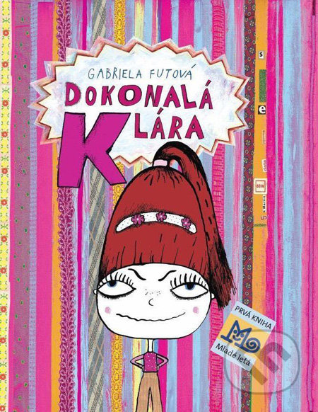 Gabriela Futová Dokonalá Klára – knihy pre 6-10 ročné deti