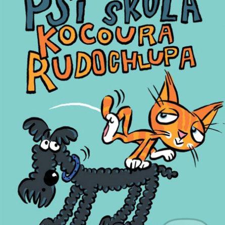 Gabriela Futová Psí škola kocoura Rudochlupa - knihy pre 6-10 ročné deti