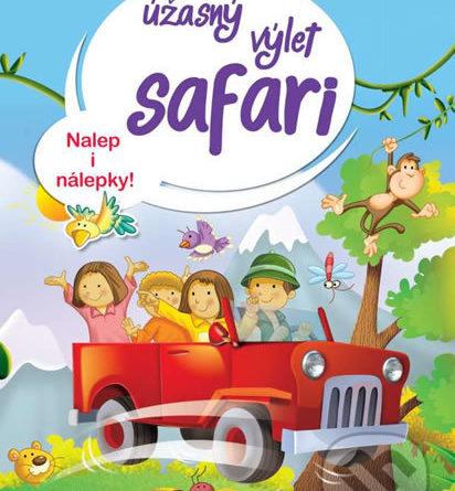Úžasný výlet safari - Nalep i nálepky! - Samolepky pre deti