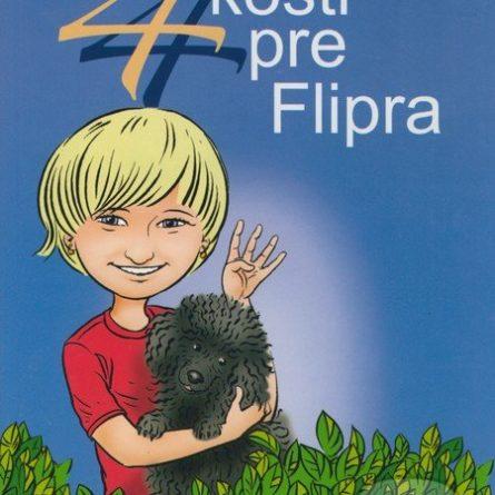 Gabriela Futová 4 kosti pre Flipra - knihy pre 6-10 ročné deti