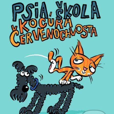 Gabriela Futová Psia škola kocúra Červenochvosta - knihy pre 6-10 ročné deti