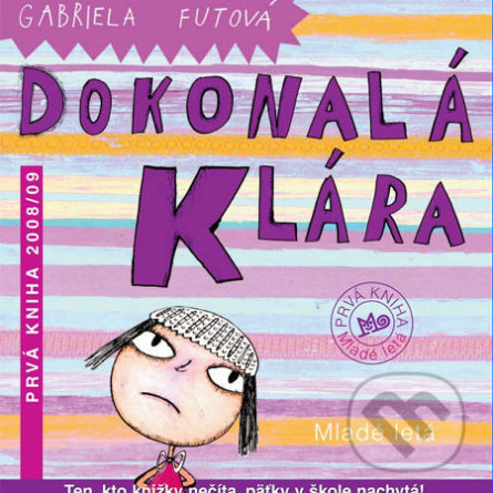 Gabriela Futová Dokonalá Klára - knihy pre 6-10 ročné deti